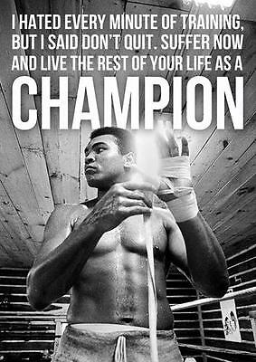 MUHAMMAD ALI CHAMPION QUOTE Boxing Gym Wall Art Print Photo Poster A3 A4
