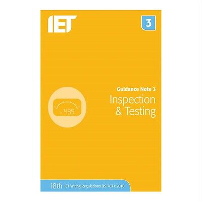 IET Publishing Guidance Note 3: Inspection & Testing 8th Edition