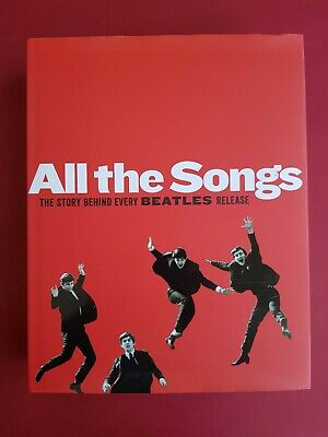 All the songs The Story behind every Beatles release book Guesdon & Margotin HB