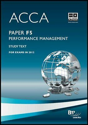 ACCA - F5 Performance Management: Study Text By BPP Learning Me .9781445377612