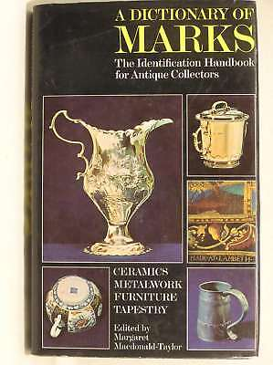 Dictionary of Marks: The Identification Handbook for Antique Collectors, , Good
