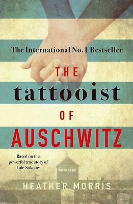 The Tattooist of Auschwitz by Heather Morris Paperback New Book