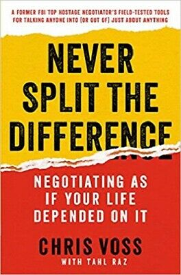 PDF - Never Split the Difference: Negotiating As If Your Life Depended On It