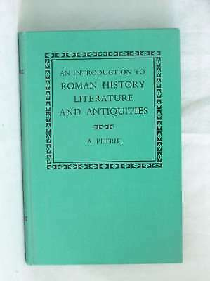 An Introduction to Roman History, Literature and Antiquities, Petrie, A., Very G