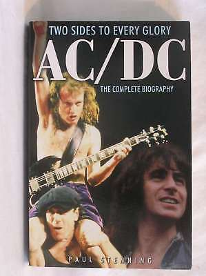 AC/DC: TWO SIDES TO EVERY GLORY : The Complete Biography, Paul Stenning, Very Go