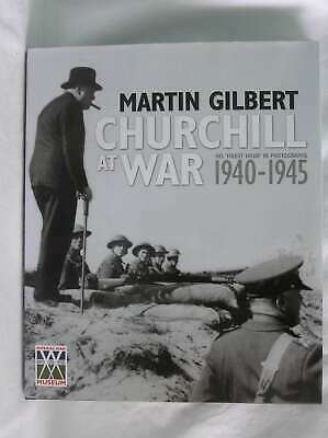 Churchill at War: His Finest Hour in Photographs, 1940-1945 (Imperial War Museum