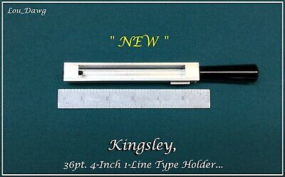 Kingsley Machine ( 36pt. 4-Inch 1-Line Type Holder ) Hot Foil Stamping Machine
