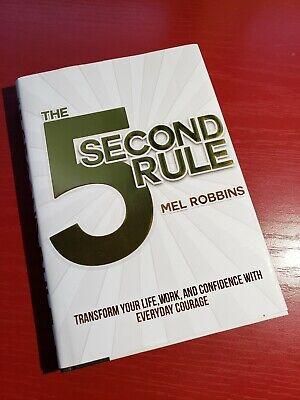The 5 Second Rule Transform Your Life, Work, and Confidence Mel Robbins Book