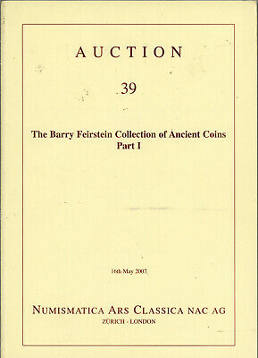 2007 NAC 39 - Barry Feirstein Greek Roman Collection Coin Auction Catalog Book