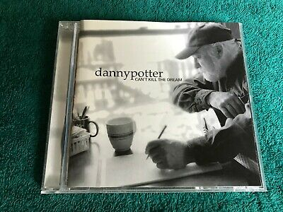 Danny Potter Can't Kill The Dream 2003 Dogwood Records CD country
