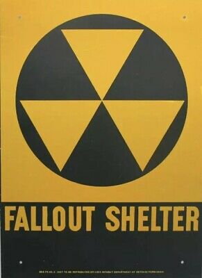 Official Government Issue 1960's Vintage Fallout Shelter Sign Cold War Relic