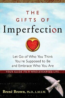The Gifts of Imperfection: Embrace Who You Are PDF