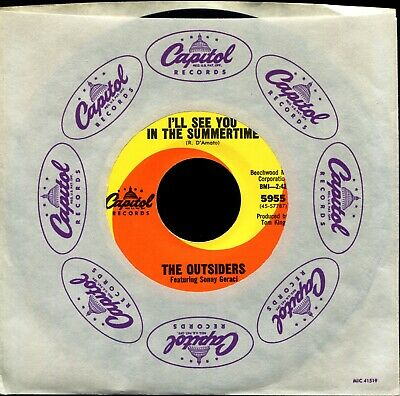 The Outsiders I'll See You In The Summertime / And Now You...1967 Nm / Nm Garage