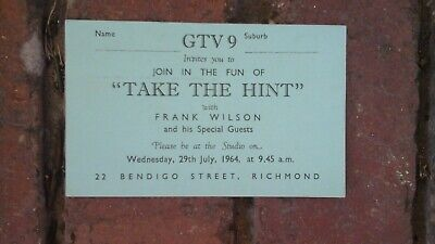 GTV 9 Television Take The Hint with Frank Wilson 1964 Ticket .