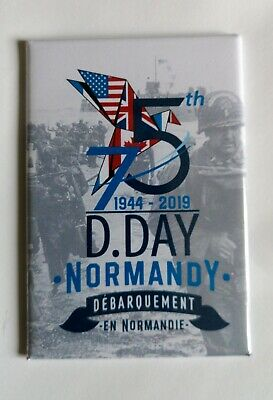 D-DAY 75th Anniversary fridge magnet  From Normandy 2019
