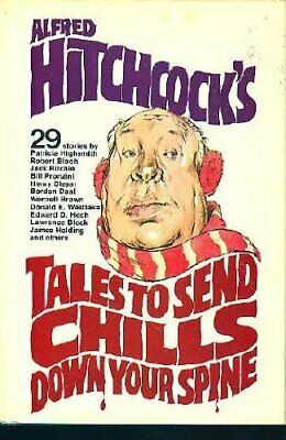 Alfred Hitchc*ck's Tales to Send Chills Down Your Spine By Various,Alfred Hitch