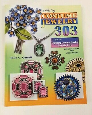 Collecting Costume Jewelry 303 Identification & Value Guide BOOK Julia C Carroll