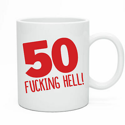 Funny 50th Novelty Birthday Mug Gift Idea Present for 50 today Men & Women Joke