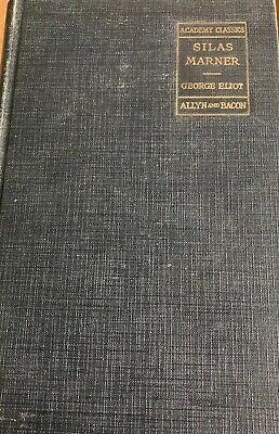 SILAS MARNER by George Eliot 1928 Hardcover Academy Classics