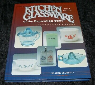 Kitchen Glassware of the Depression Years Collectors Guide Book ID Values 5th ed