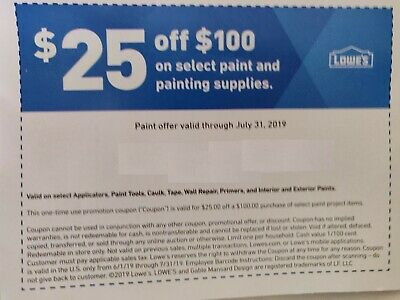 Lowe's Coupon $25 OFF $100 on select paint and painting supply expi July 31,2019