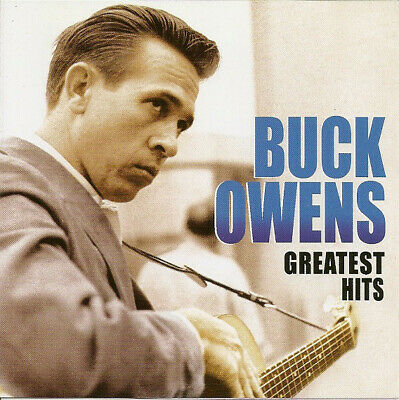 BUCK OWENS Greatest Hits (2005) 30-track CD album NEW/SEALED