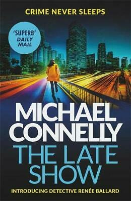 The Late Show, Connelly, Michael, New condition, Book
