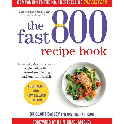 The Fast 800 Recipe Book by Michael Mosley