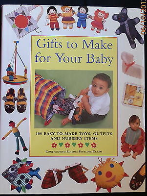 Gifts to Make for Your Baby by Penelope Cream (Hardcover) Sew Knit Crochet Etc.