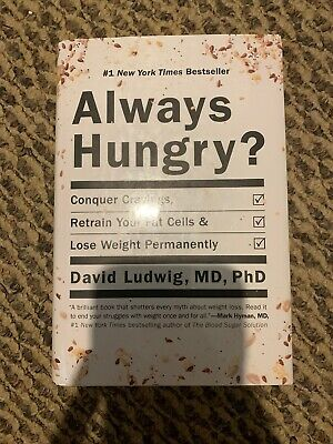 Always Hungry?: Conquer Cravings, Retrain Your Fat Cells, an... by Ludwig, David