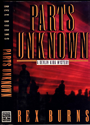 Inscribed / Signed By Author Rex Burns To Jake Tanner Parts Unknown 1992