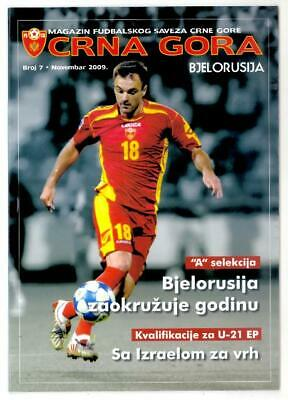 2009, MONTENEGRO V BELARUS ! OFFICIAL PROGRAMME, 26 pages, MINT ! Friendly match