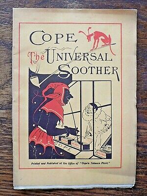 c1899 Cope Universal Soother Tobacco Advertising Ephemera Cigar Book Poems RARE