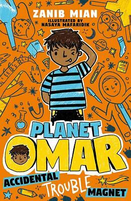 Accidental Trouble Magnet: Book 1 (Planet Omar) by Zanib Mian New Paperback Book