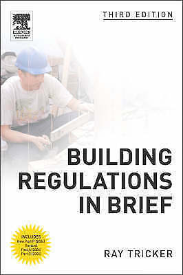 """VERY GOOD"" Building Regulations in Brief, Tricker (MSc  IEng  FIET  FCIM  FIQA"