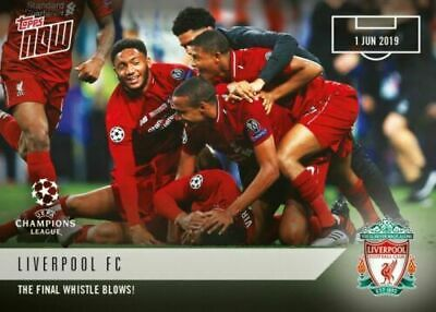 Topps Now 2019 Champions League Final Final Whistle Blow Liverpool No 62