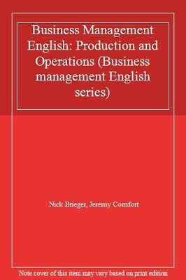 Business Management English: Production and Operations (Business management Eng