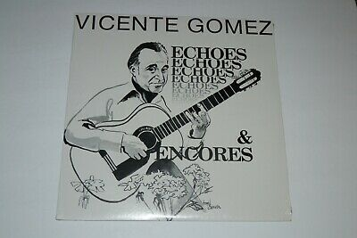 Vicente Gomez~Echoes & Encores~RARE Flamenco Guitar~SEALED/NEW~FAST SHIPPING!