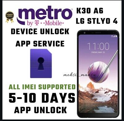 METRO PCS DEVICE Unlock App LG STYLO 4 and MetroPCS Models