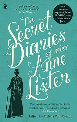 The Secret Diaries Of Miss Anne Lister: The In by Anne Lister New Paperback Book
