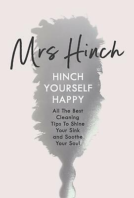 Hinch Yourself Happy: All The Best Cleaning Tips by Mrs Hinch New Hardcover Book