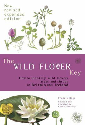 The Wild Flower Key (Revised Edition) - How t by Francis Rose New Paperback Book