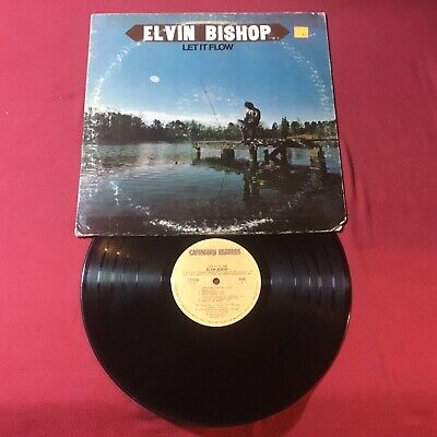 Elvin Bishop-Let It Flow, 1974 Columbia Records Pressing Plant, Pitman (VG+)