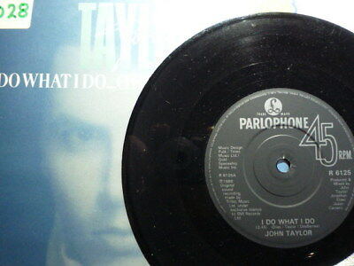 John Taylor (Duran) – I Do What I Do (Theme For 9½ Weeks)  R 6125      VG++