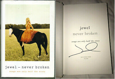 Never Broken Songs Are Only Half the Story signed by Jewel 2015 HC see photos