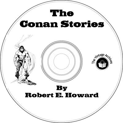 The Conan Stories by Robert E. Howard - 18 Vintage eBooks on CD