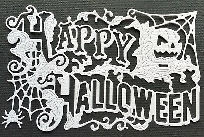"""CHOICE OF COLOUR.. 4 x """"HAPPY HALLOWEEN"""" ..Vintage Style Sentiment.. Die-Cuts"""