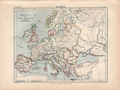 1880 ca ANTIQUE MAP- EUROPE IN THE TIME OF THE CHARLEMAGNE