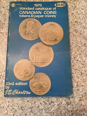 1975 Standard Catalogue of Canadian Coins Tokens & Paper Money By J.E. Charlton