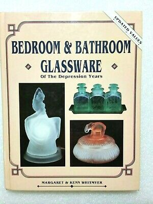 BEDROOM and BATHROOM GLASSWARE of the Depression Years, Whitmyer